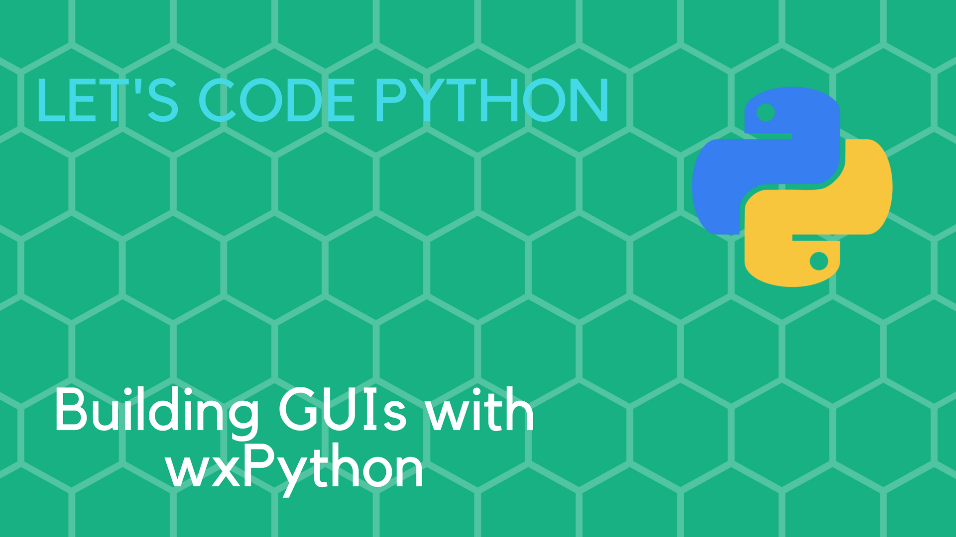 Building GUIs with wxPython | Tutorials